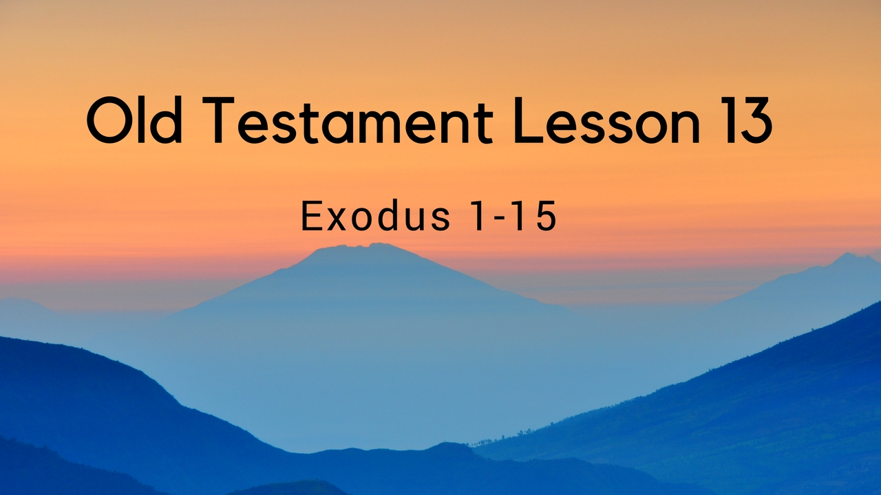 Old Testament Lesson 13