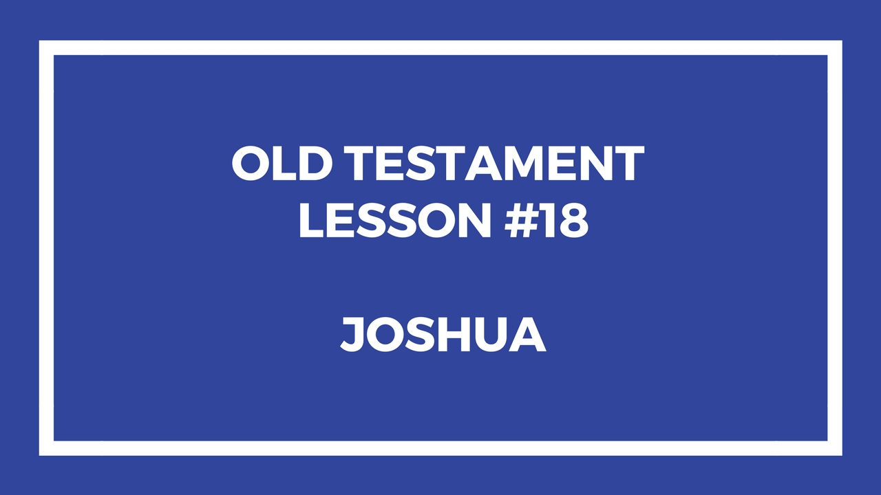 Old Testament Lesson 18