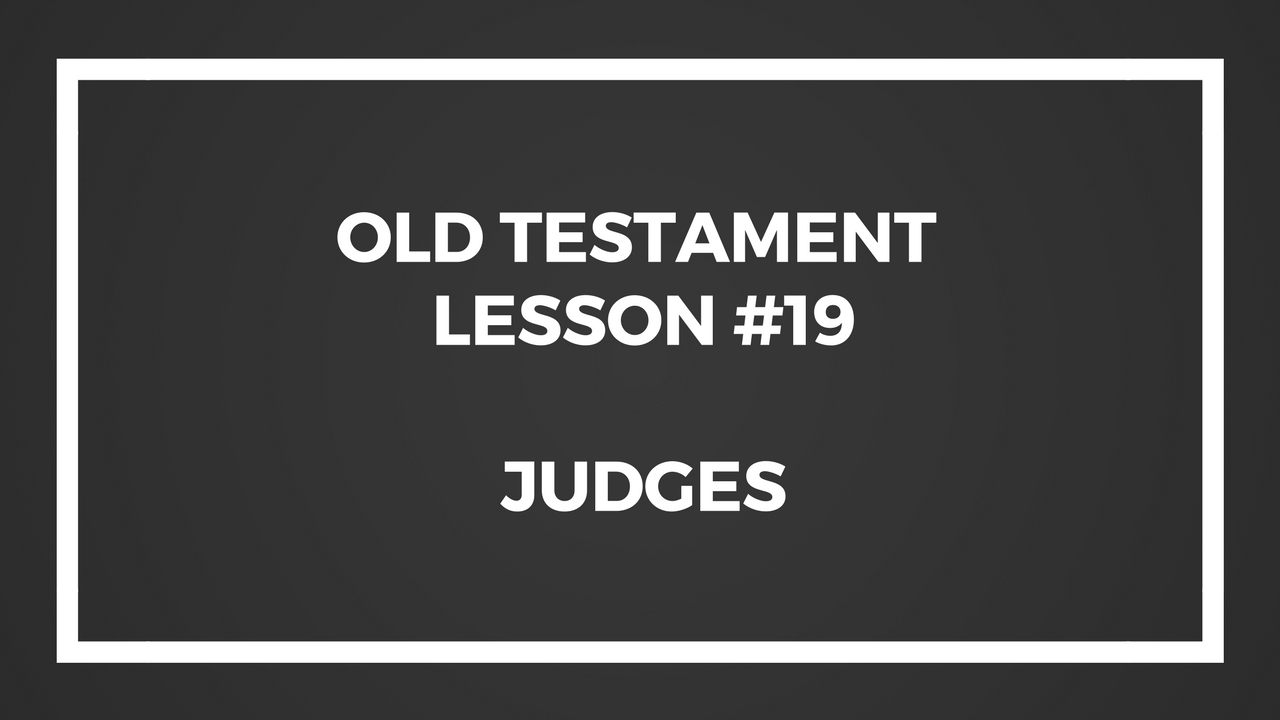 Old Testament Lesson 19