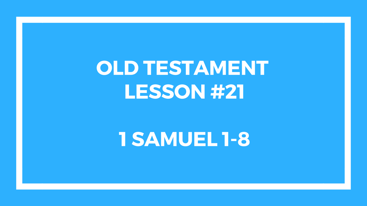 Old Testament Lesson 21