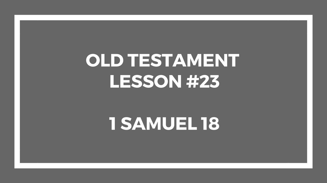 Old Testament Lesson 23