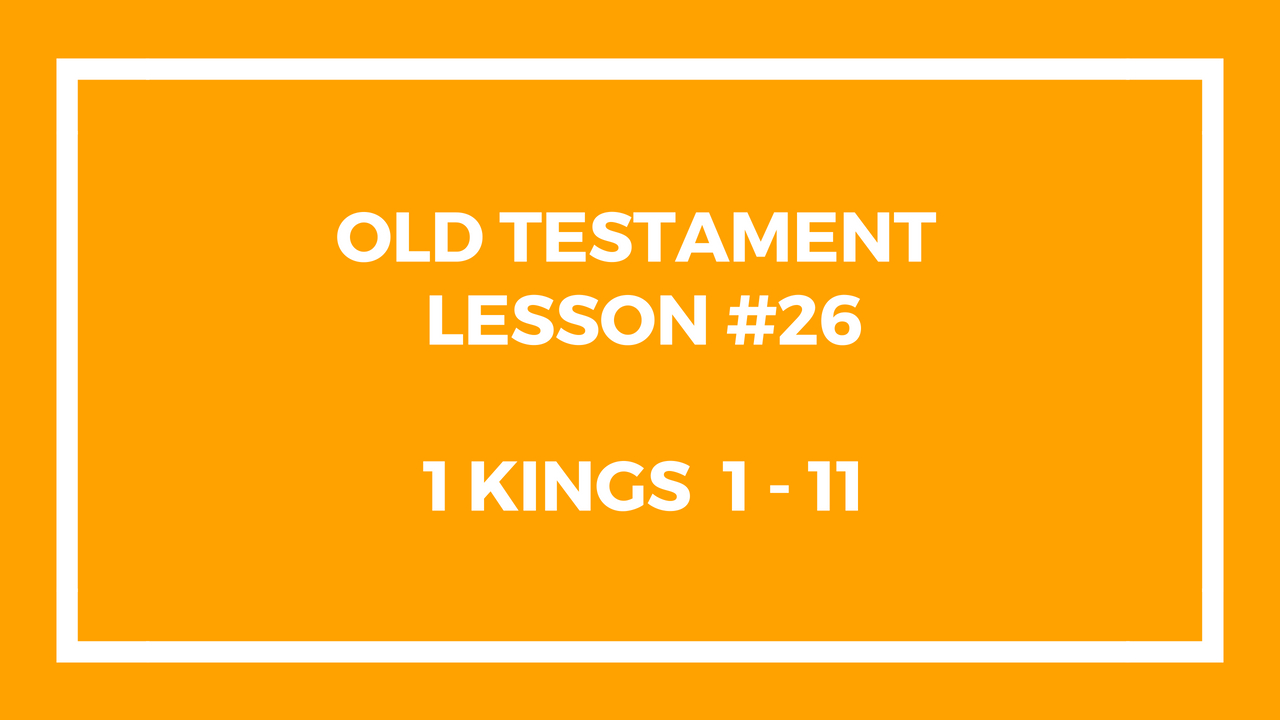 Old Testament Lesson 26