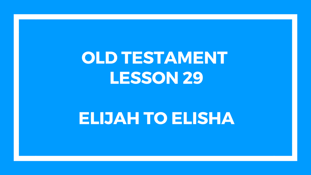Old Testament Lesson 29
