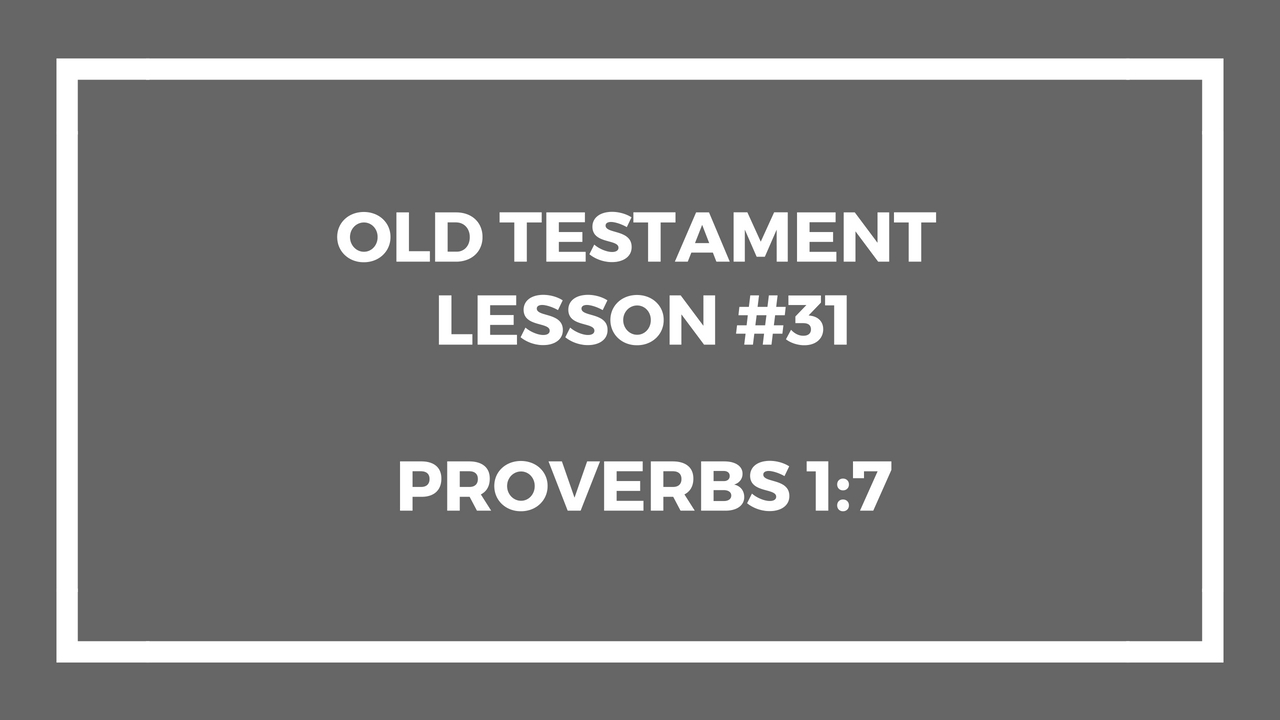 Old Testament Lesson 31