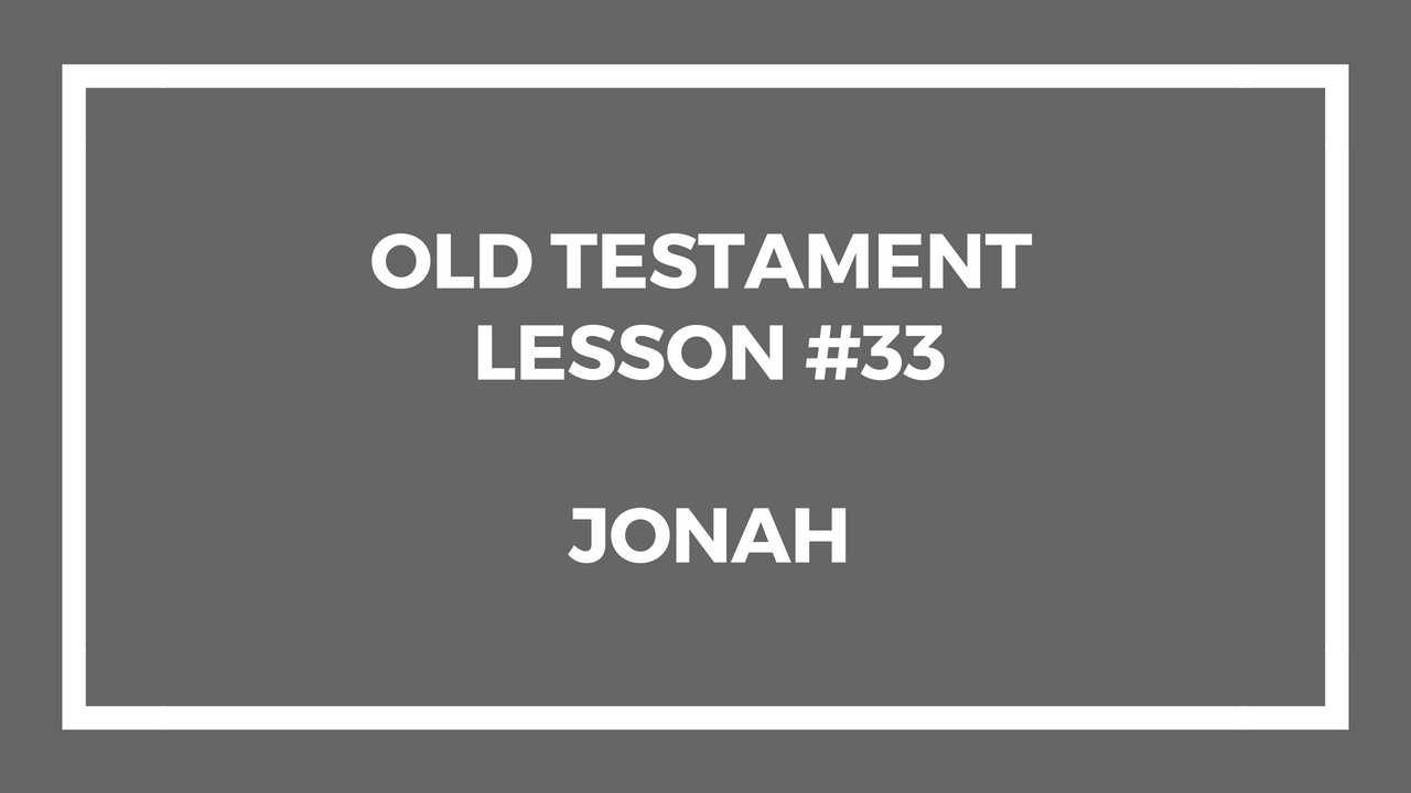 Old Testament Lesson 33