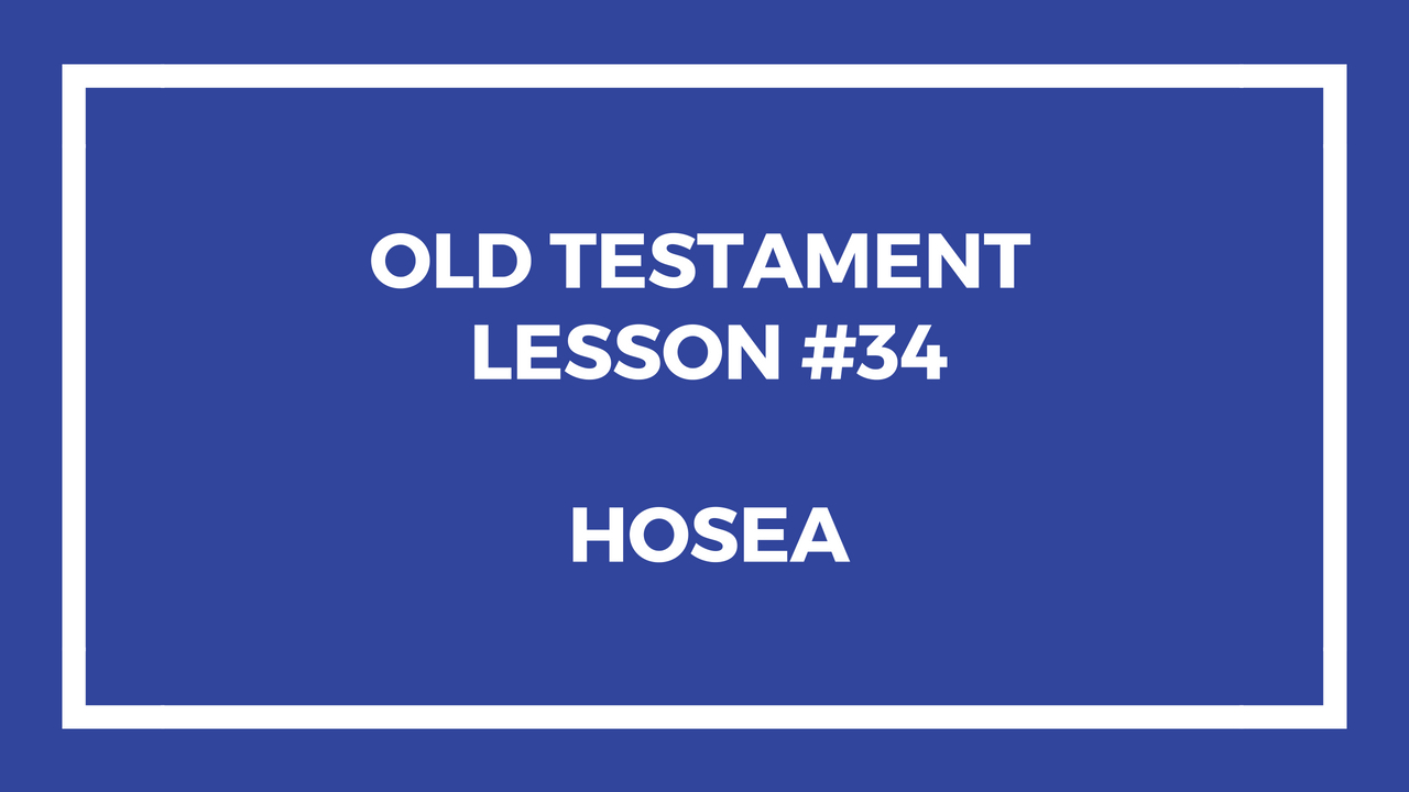 Old Testament Lesson 34