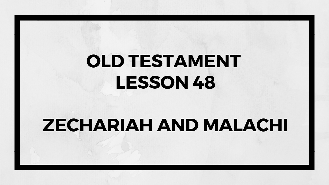 Old Testament Lesson 48