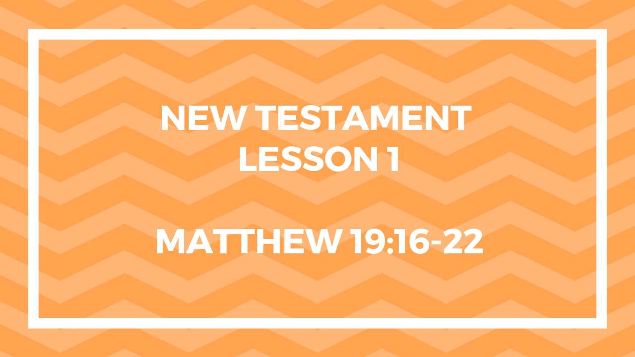 New Testament Lesson 1