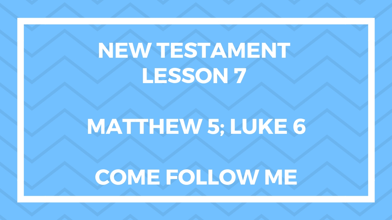New Testament Lesson 7