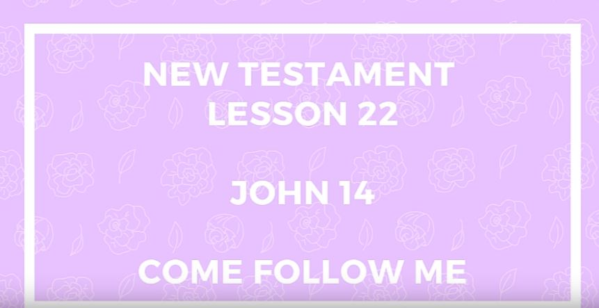 Come Follow Me John 14