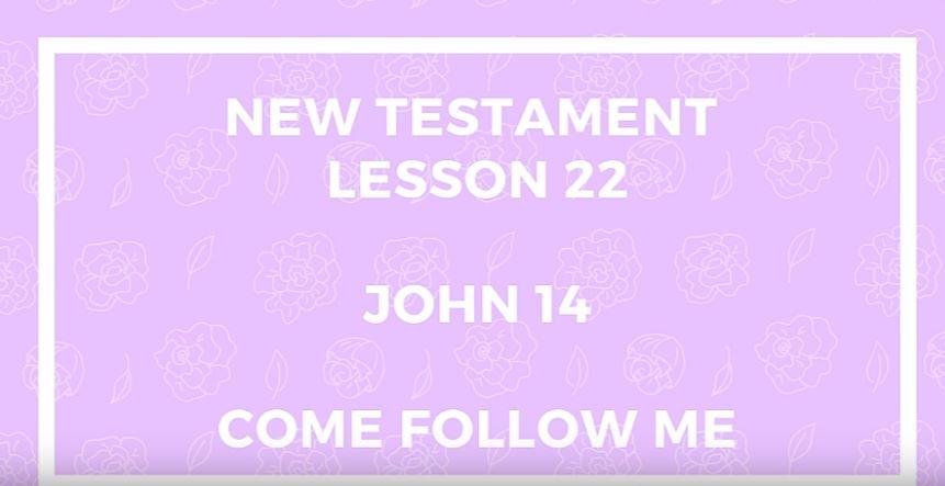 Come Follow Me John 14